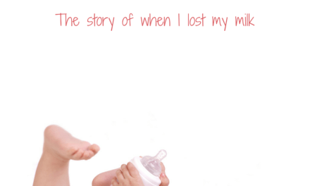 When Nursing Isn't an Option – How I lost my milk supply