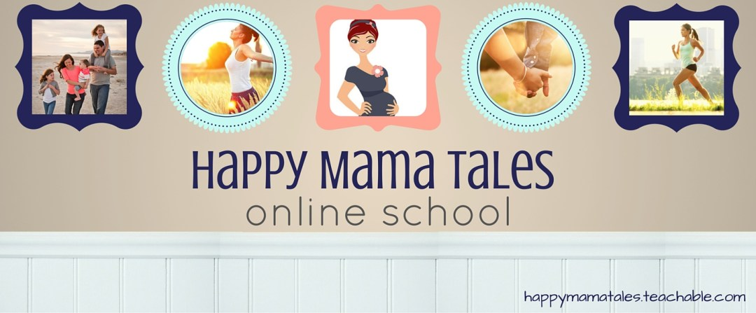 Happy Mama Tales has an online school to teach you all about how to be happier by making healthier choices!! This is SUCH a cool thing!!