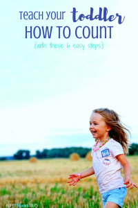 Teach Your Toddler How to Count from 1 – 10 (with these 6 easy steps)