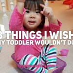 8 Things I Wish My Toddler Wouldn't Do
