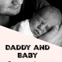 Daddy and Baby Bonding Ideas