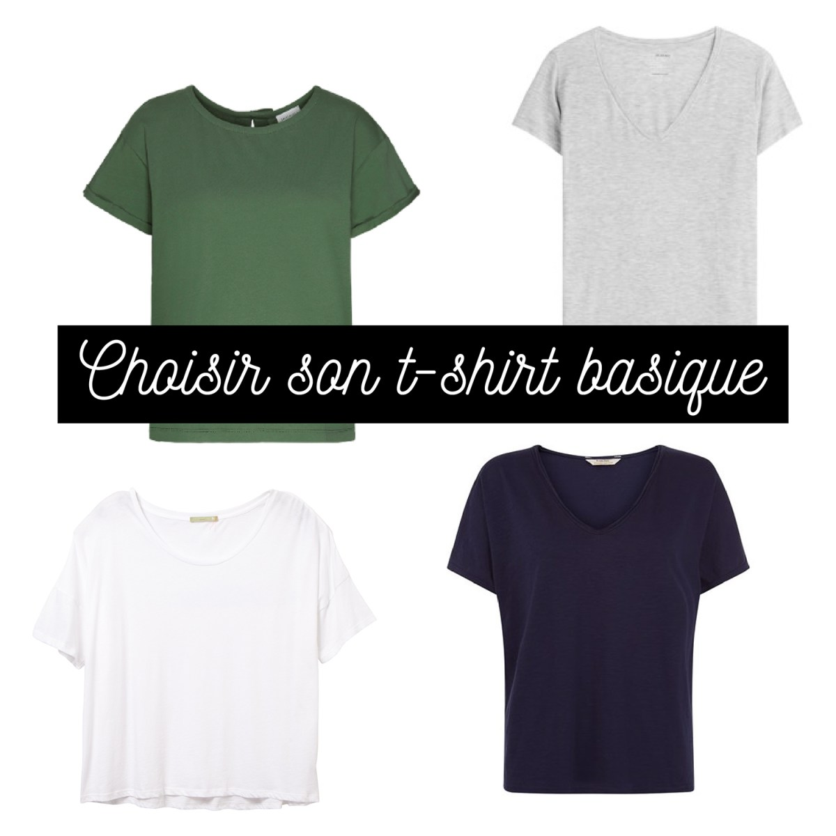 6faf2c5163cfe Choisir ses t-shirts basiques – Happy new green