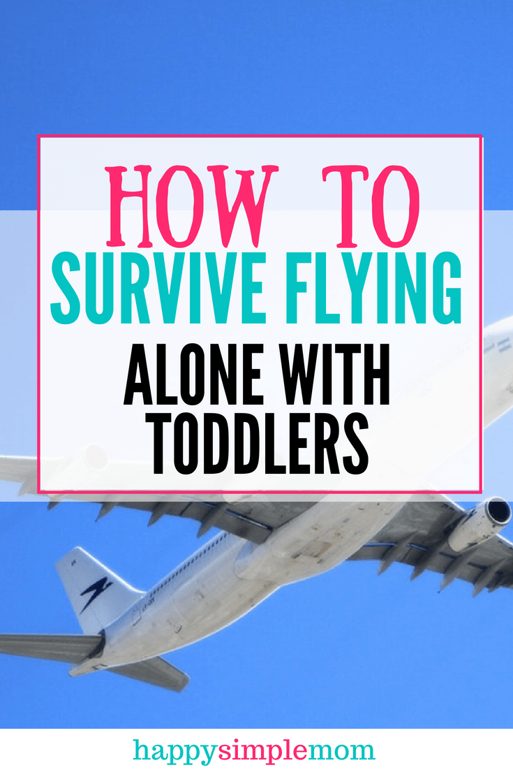 10 ways to survive flying alone with toddlers.