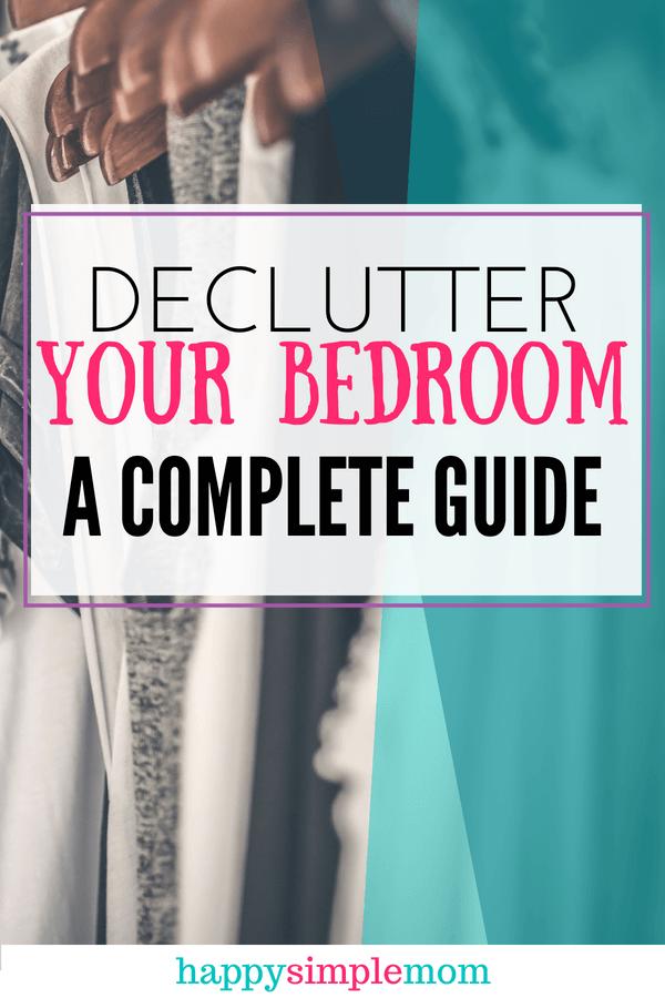 declutter your bedroom, declutter your home, clutter free bedroom, declutter your closet