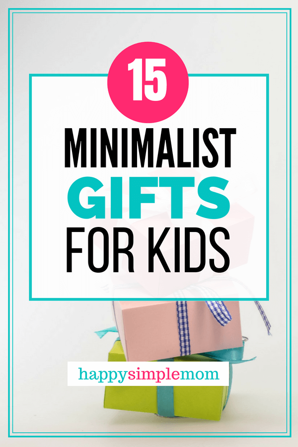 Minimalist gifts for kids. Ideas for birthdays and Christmas.