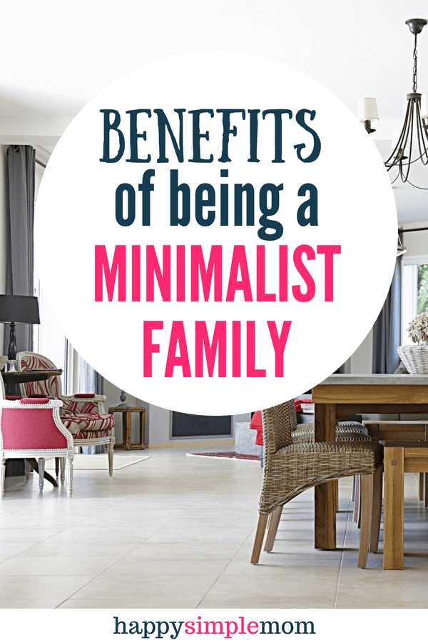 There are many benefits to being a minimalist family, and you can do it without strict rules!