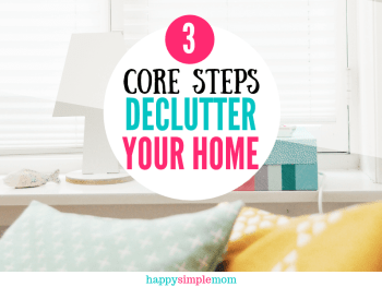 Declutter Your Home with these 3 core principles