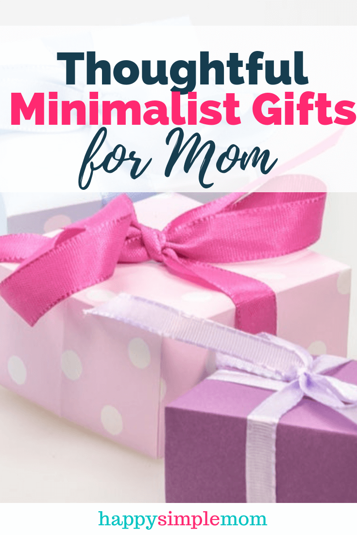 Gifts for Minimalists: Minimalist Gifts for Moms
