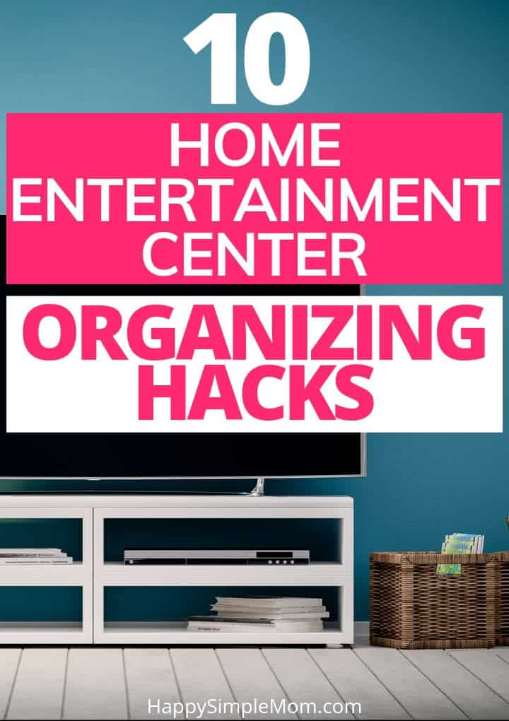 Home Entertainment Center Organizatino Hacks Pin