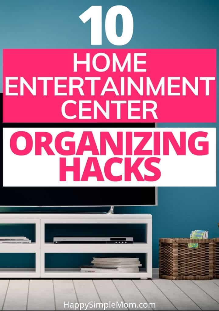 Home Entertainment Center Organizatino Hacks Pin