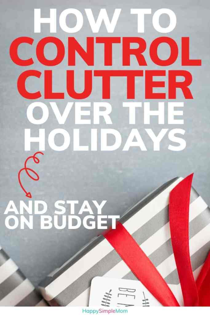 Control holiday clutter