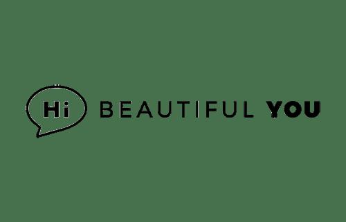 """Hi Beautiful YOU"""""""