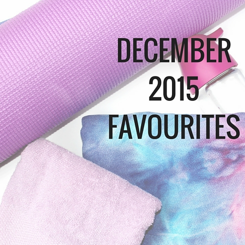All my December 2015 favourites covering David's Tea, my favourite blogger, Kalyn Nicholson, my favourite yoga towel, favourites on Netflix, and more!