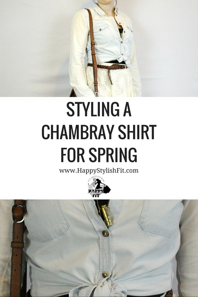 How to Style a Chambray Shirt for Spring