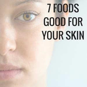 Check out these 7 foods for healthy skin. You need to make sure you get your antioxidants and vitamins like h2o, omega 3's and selenium.