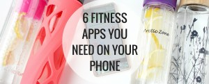 6 fitness apps you need on your phone.