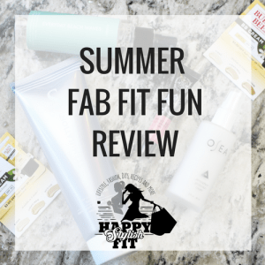 Summer Fab Fit Fun Review - Happy Stylish Fit