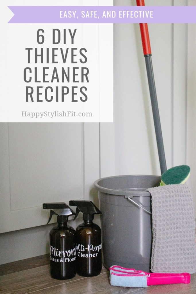 6 DIY Thieves cleaner recipes that are easy to make, safe for your family, and effective at cleaning your home.