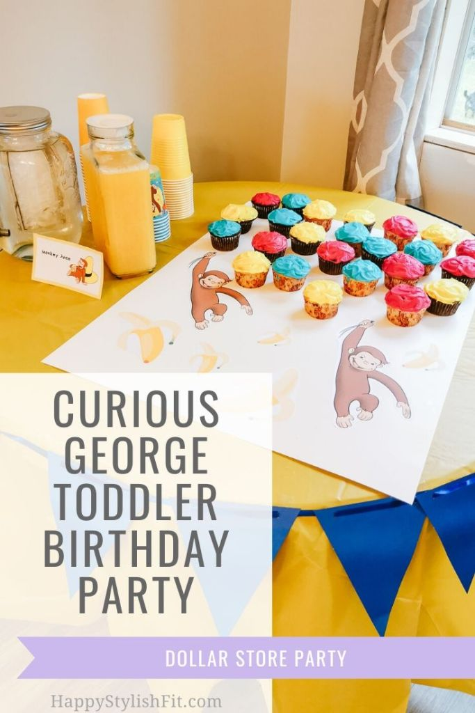 Curious George toddler birthday party using dollar store finds.
