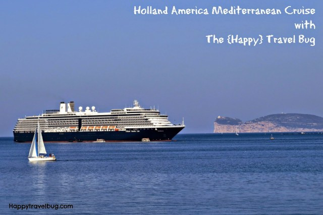 Holland America Mediterranean Cruise with The Happy Travel Bug