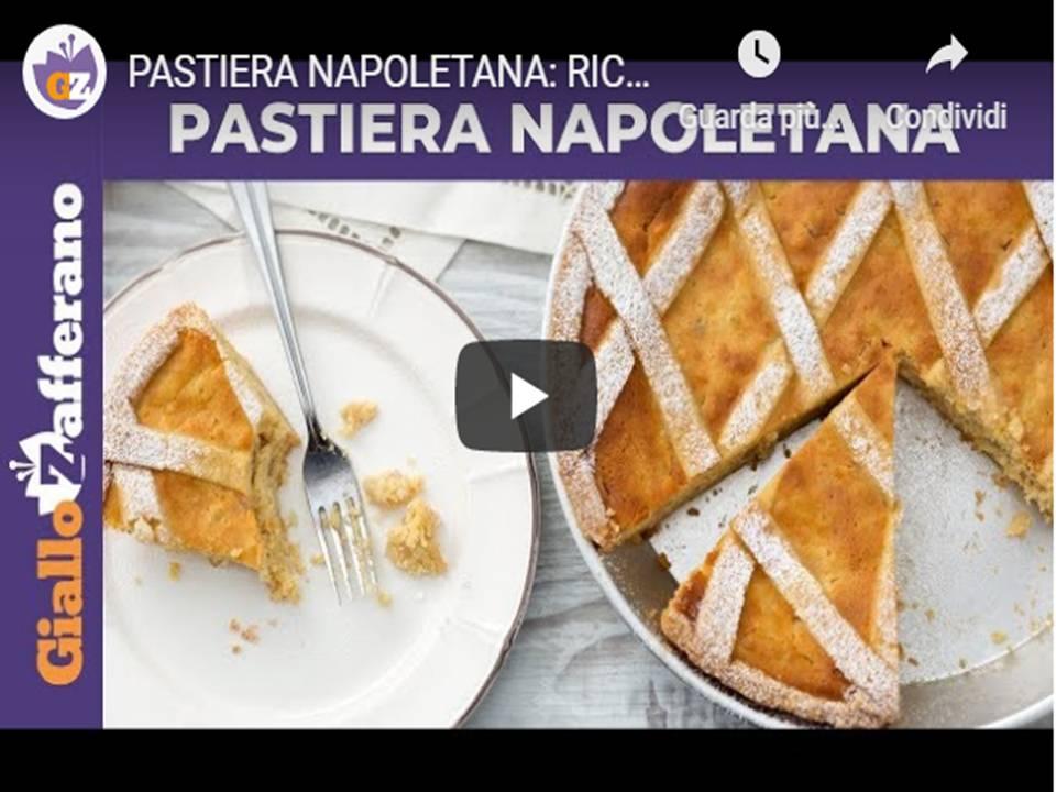 Pastiera Napoletana, le videoricette di Giallozafferano