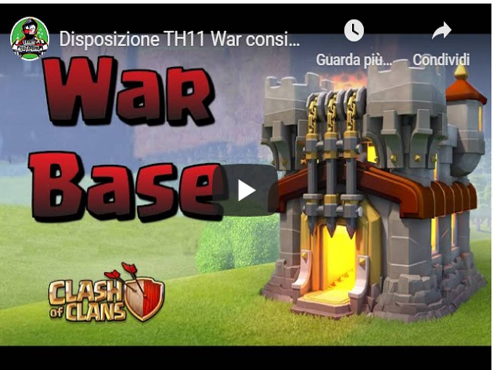 Clash of Clans  – Disposizioni villaggio base  TH11 guerra tra Clan