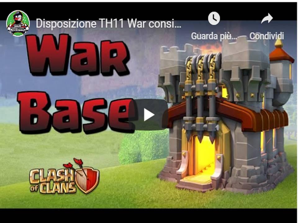 Clash of Clans  - Disposizioni villaggio base  TH11 guerra tra Clan