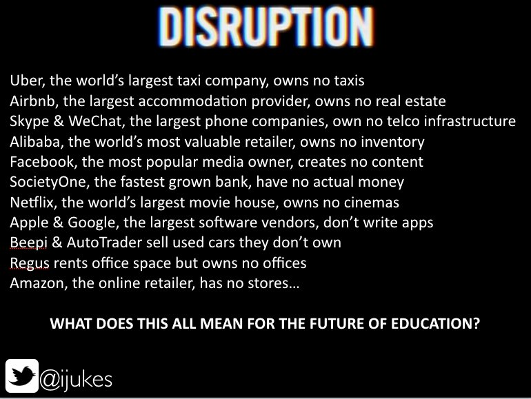 Disruption and Education