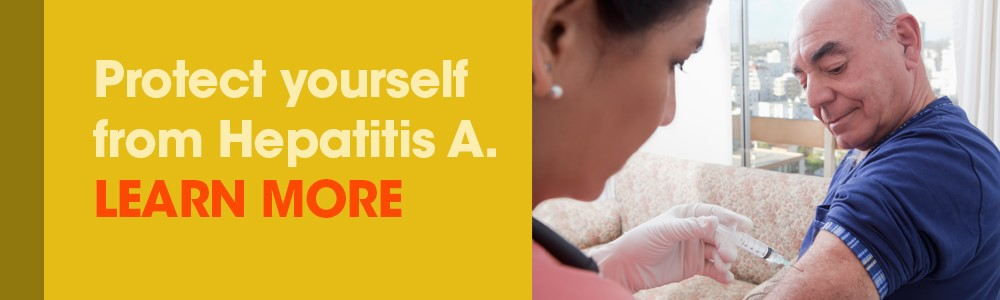 Protect Yourself From Hepatitis A-Harbor-UCLA Medical Center | Level 1 Trauma Center | Teaching Hospital | Medical Residency & Fellowships | Medical Education| Los Angeles Department of Health Services | LA Health Service Agency