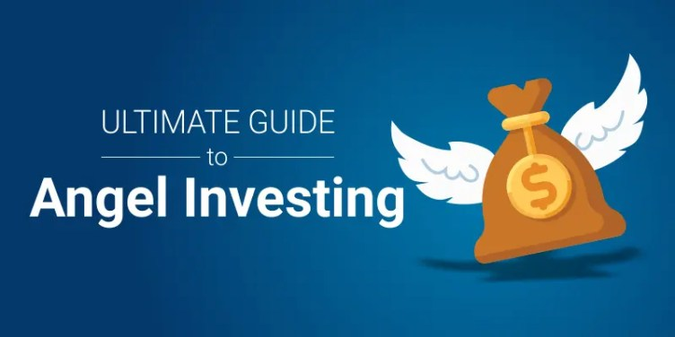 Ultimate Guide to Angel Investing