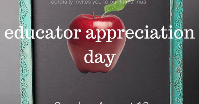 Educator's Appreciation Day – August 16, 2015