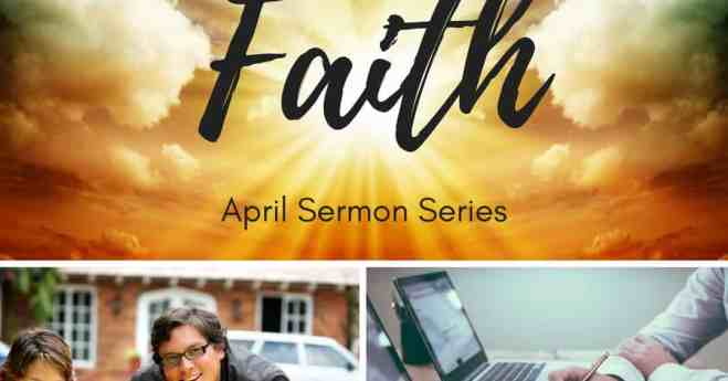 Living Out My Faith – New Series