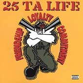 25 ta life - Friendship - Loyalty - Commitment