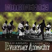 Nothingface - Audio Guide To Everyday Atrocity