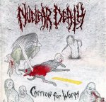 Nuclear Death - Bride of Insect/Carrion for Worm CD