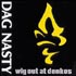Dag Nasty - Wig Out at Denko's (re-issue)