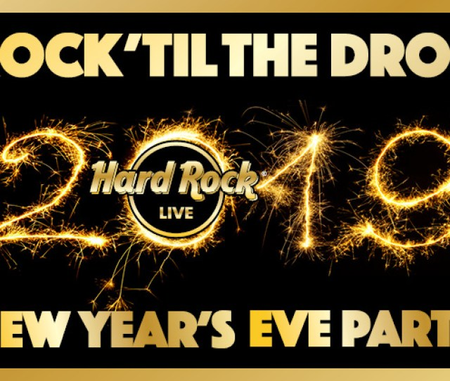 Rock Til The Drop 2019 New Years Eve Party
