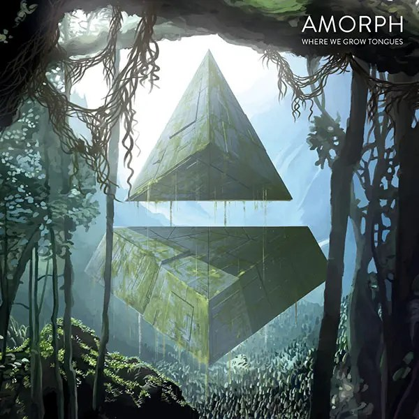 Amorph – Where we grow Tongues