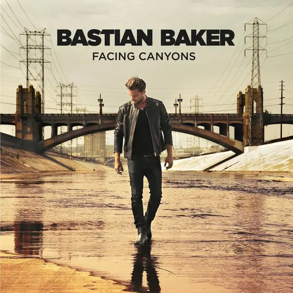 Bastian Baker – Facing Canyons