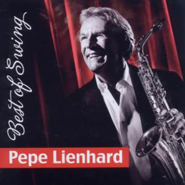 Pepe Lienhard – Best of Swing