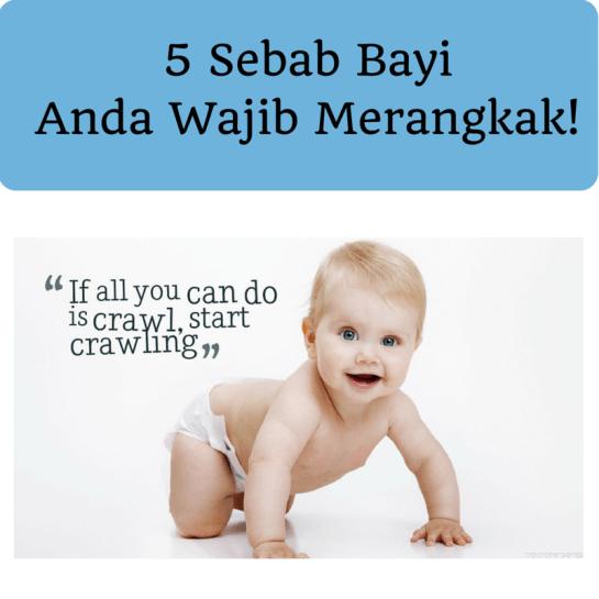 5 Sebab Bayi Anda Wajib Merangkak!