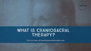 Craniosacral Therapy with Harmonia Therapies