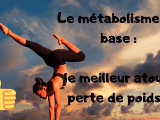 augmenter le métabolisme de base pour perdre du poids