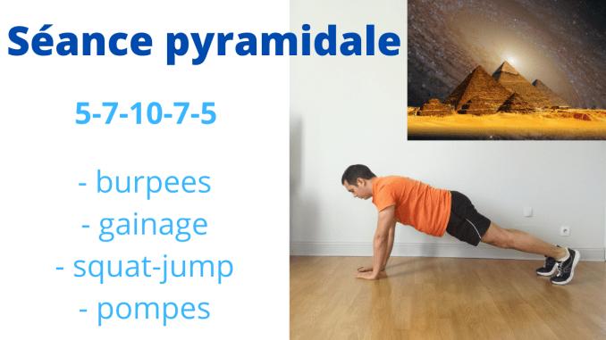 Séance pyramidale perte de poids