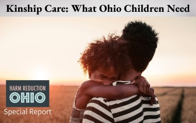 HRO SPECIAL REPORT: Kinship Care: What Ohio Children Need
