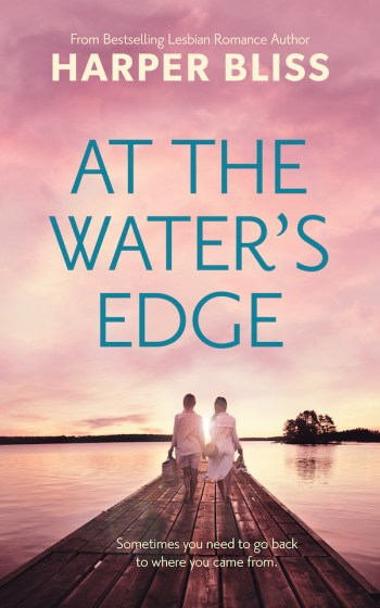 At the Water's Edge by Harper Bliss