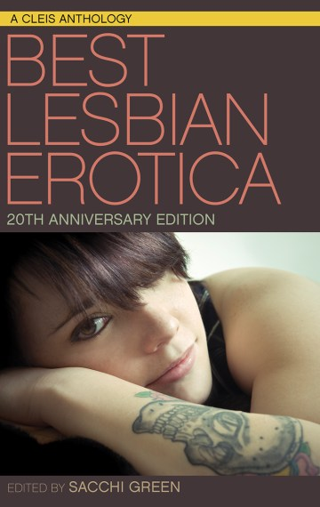 Best Lesbian Erotica of the Year 20th Anniversary Edition