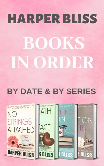 Harper Bliss - Books In Order