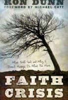 Faith Crisis Ron Dunn