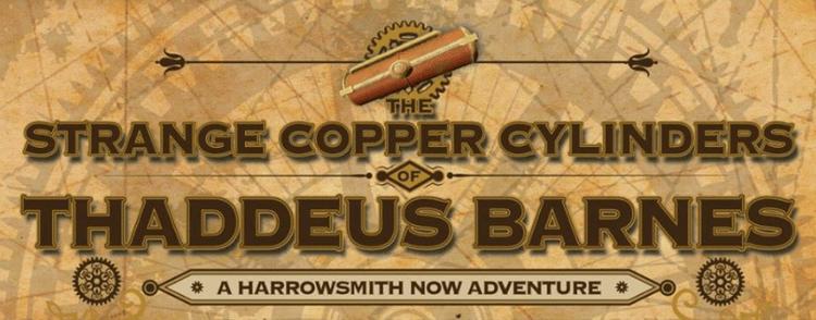 Strange Copper Cylinders, Thaddeus Barnes